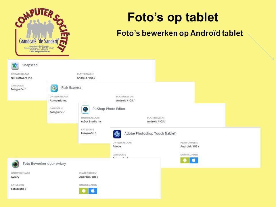 Foto's op tablet Foto's bewerken op Androïd tablet