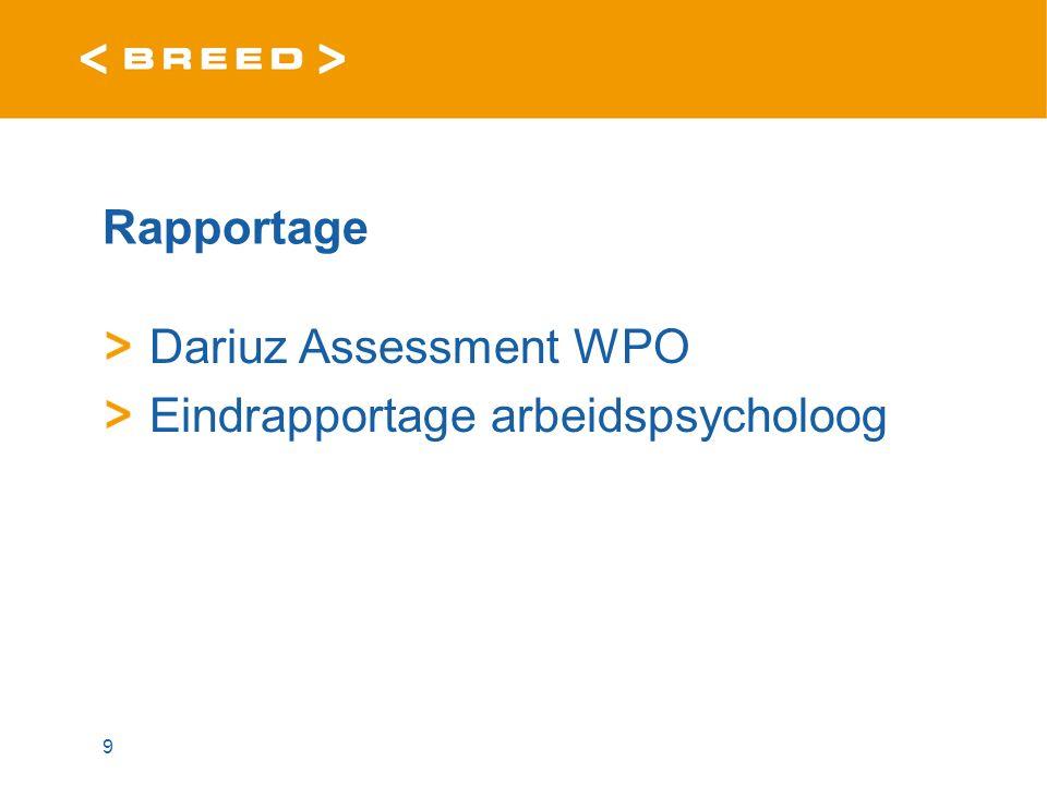 Rapportage Dariuz Assessment WPO Eindrapportage arbeidspsycholoog 9