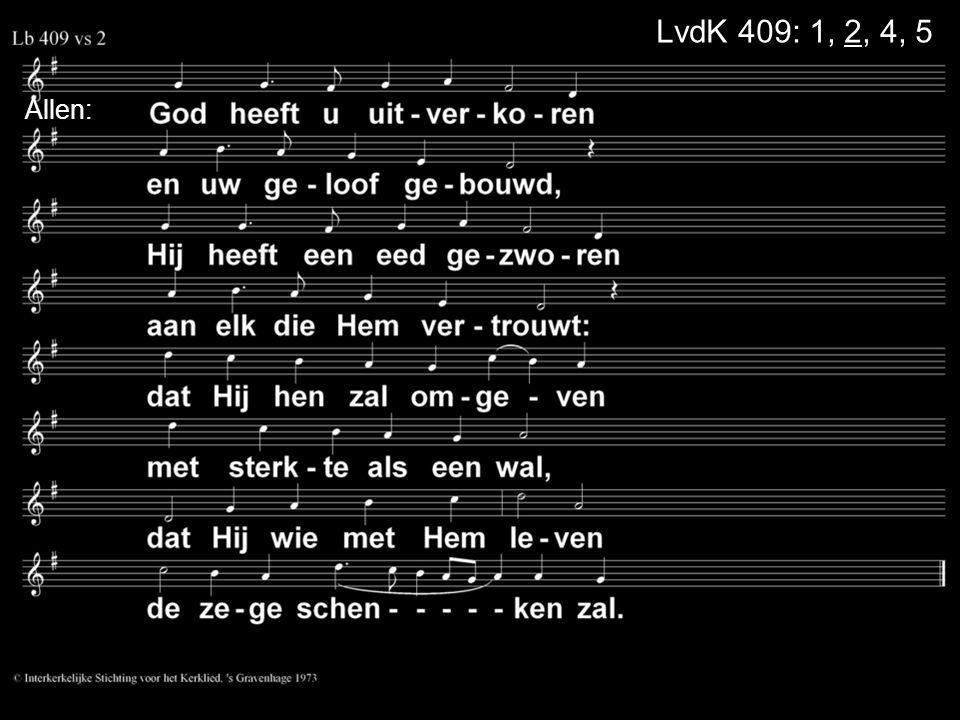 Allen: LvdK 409: 1, 2, 4, 5