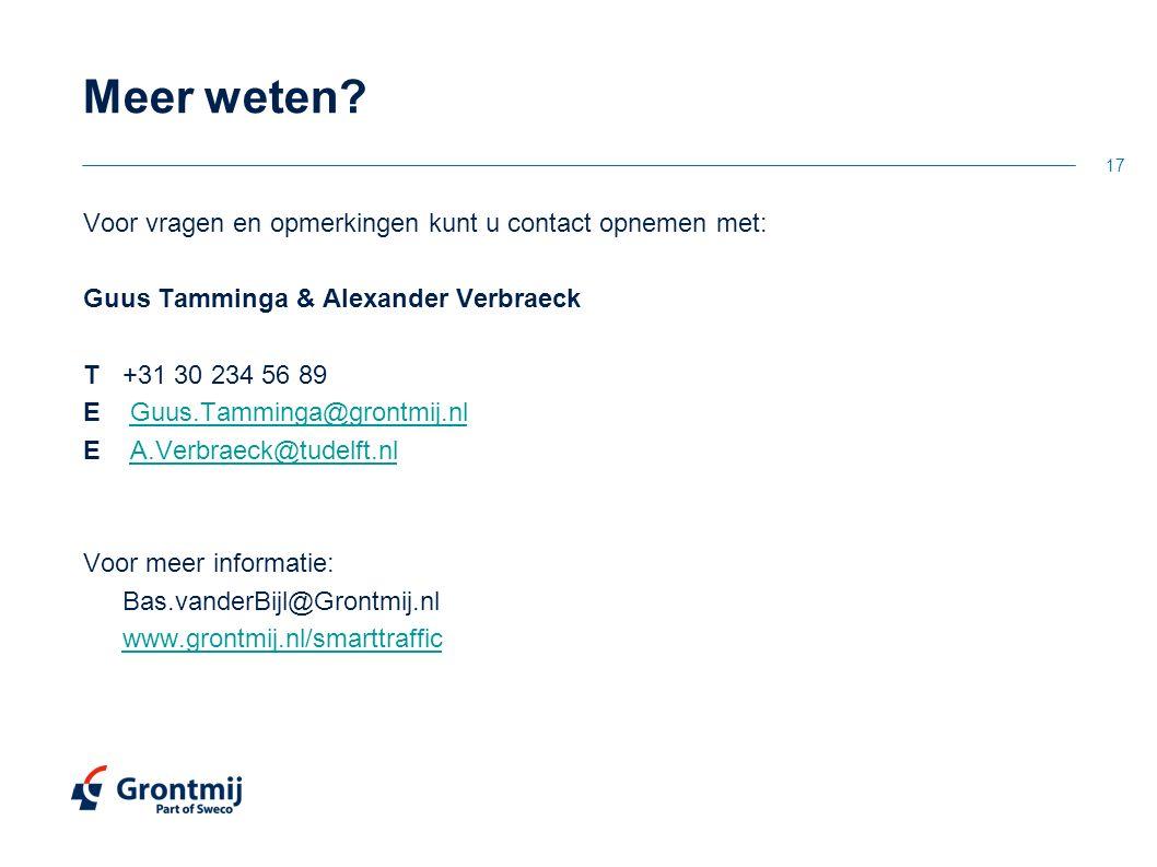 Voor vragen en opmerkingen kunt u contact opnemen met: Guus Tamminga & Alexander Verbraeck T+31 30 234 56 89 E Guus.Tamminga@grontmij.nlGuus.Tamminga@