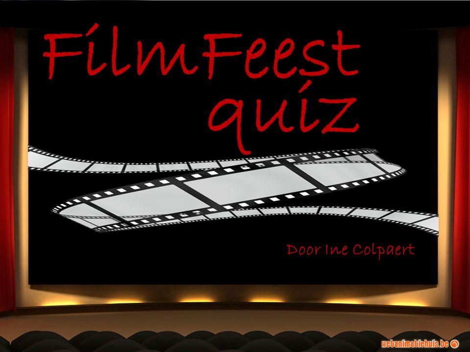 FilmFeest Door Ine Colpaert quiz