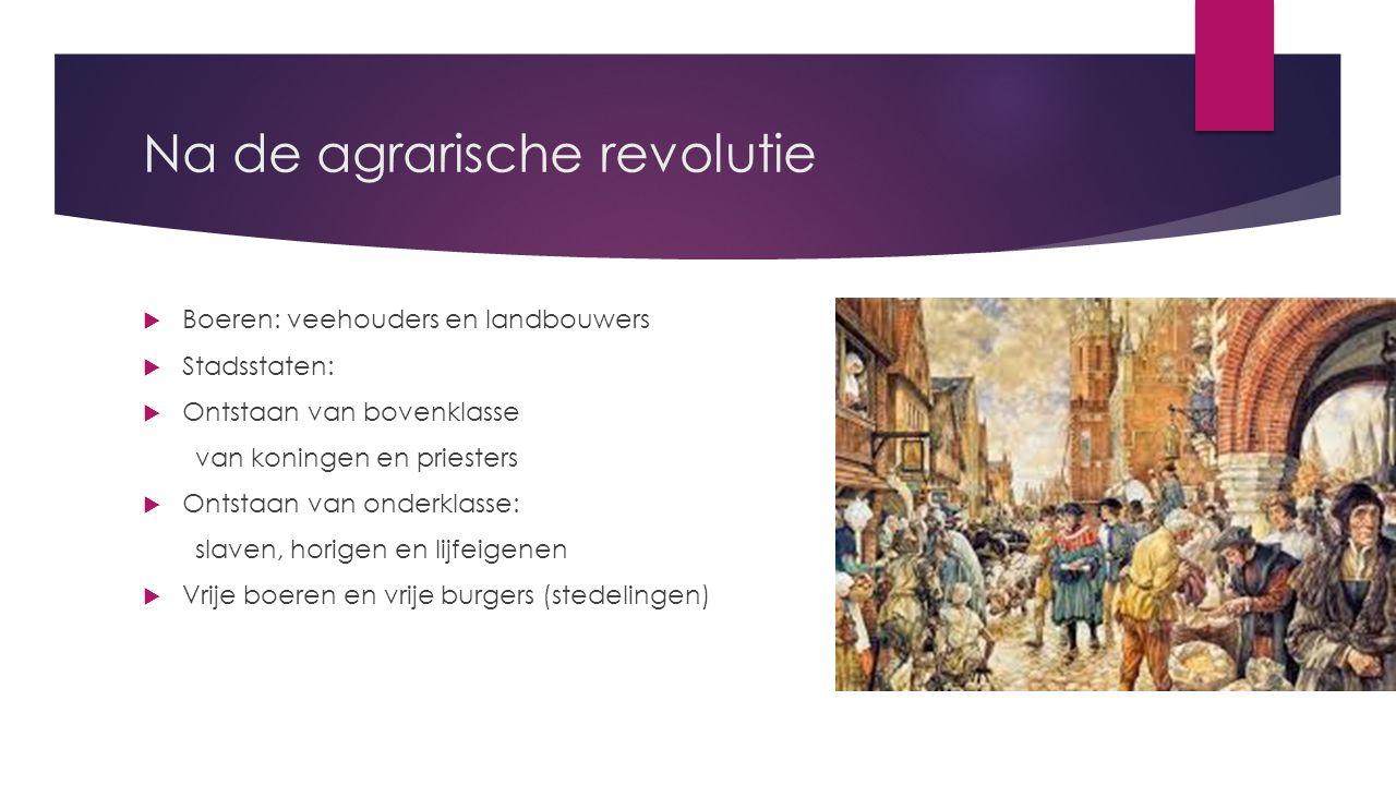 Na de Franse revolutie: industrialisatie  Engeland: industriele revolutie.