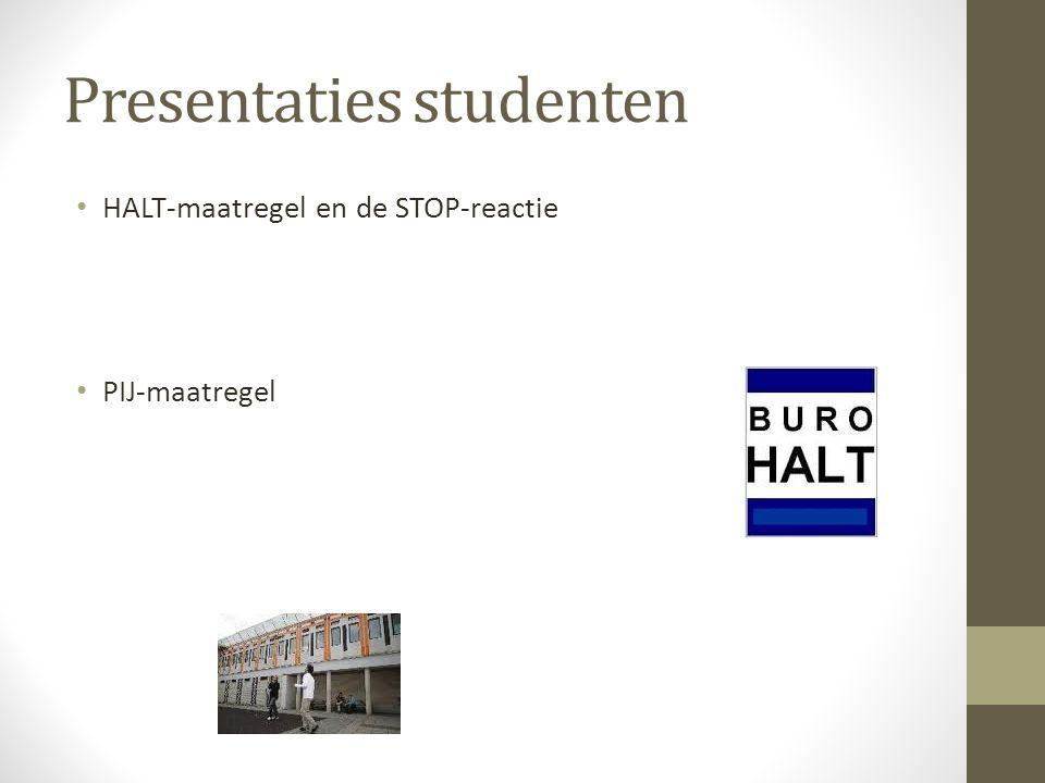 Presentaties studenten HALT-maatregel en de STOP-reactie PIJ-maatregel