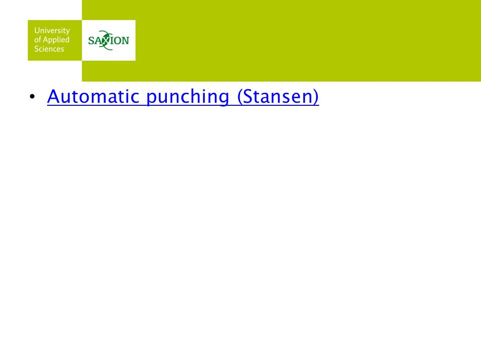 Automatic punching (Stansen)