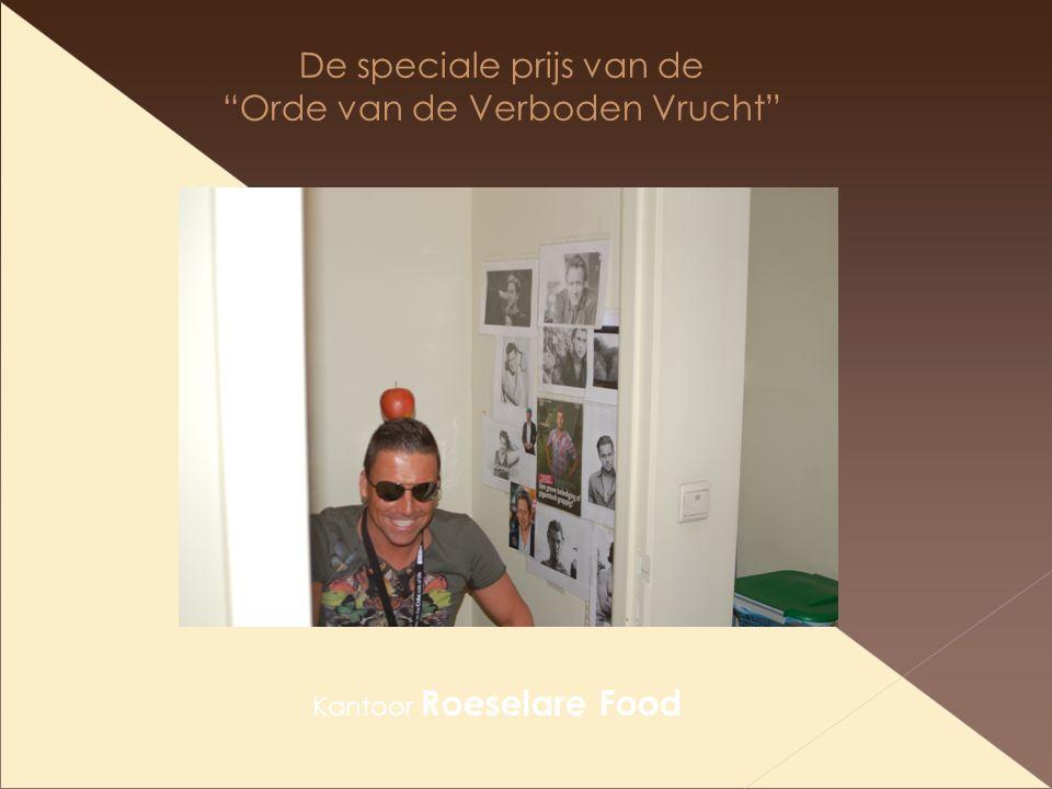 De speciale prijs van de Orde van de Verboden Vrucht Kantoor Roeselare Food