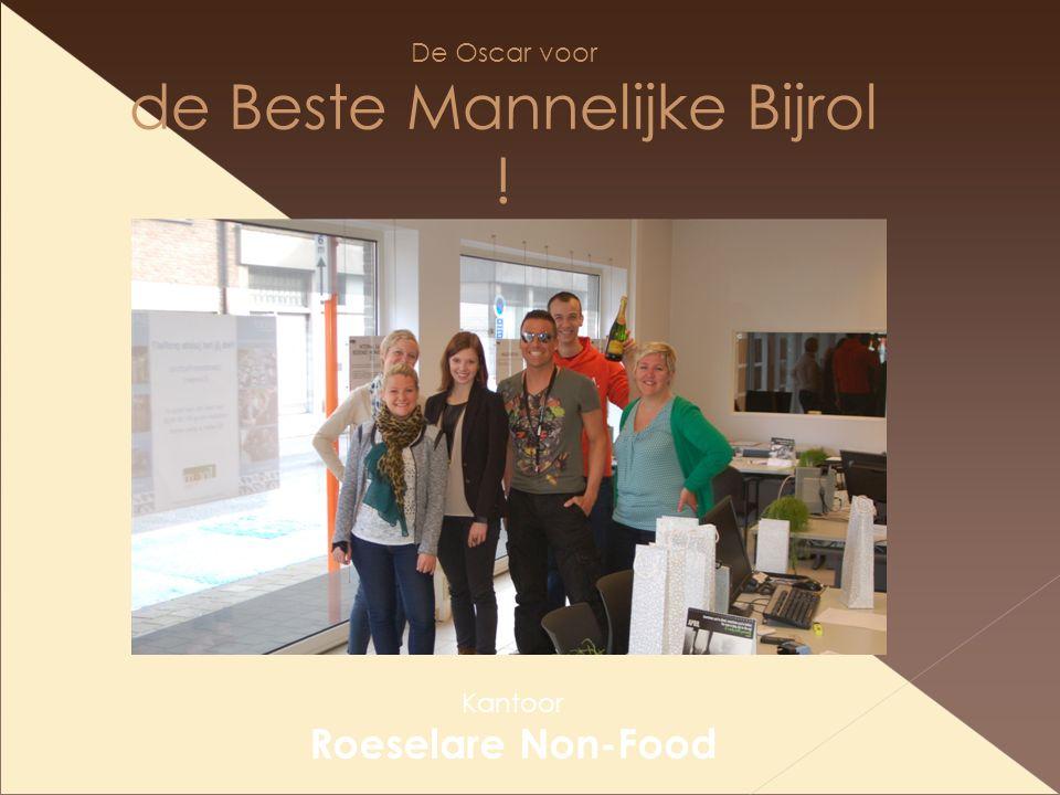 De Oscar voor de Beste Mannelijke Bijrol ! Kantoor Roeselare Non-Food