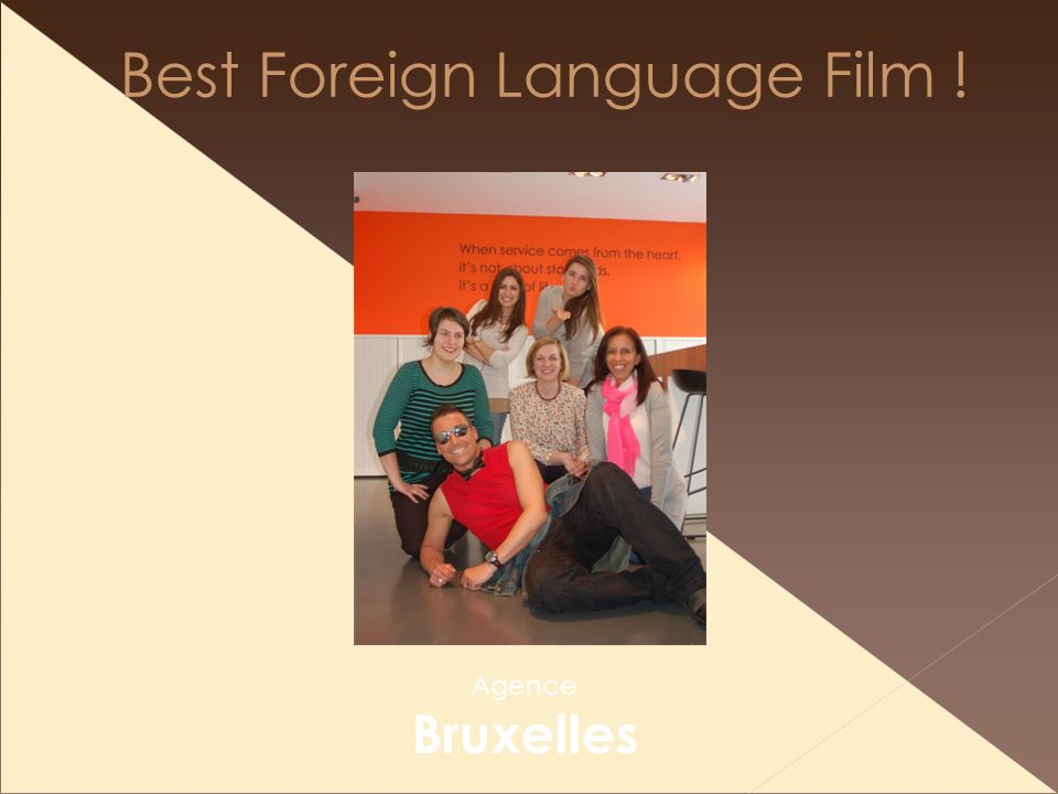 Best Foreign Language Film ! Agence Bruxelles