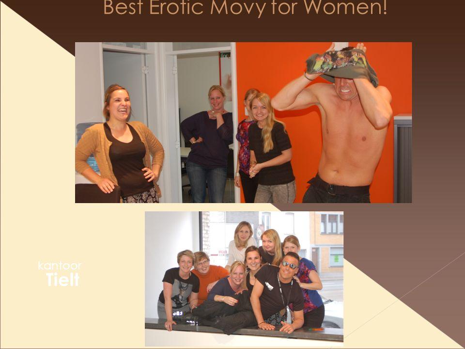 Best Erotic Movy for Women! kantoor Tielt