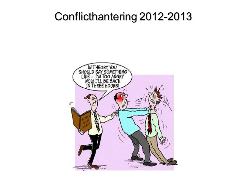 Conflicthantering 2012-2013 Conflicthantering 2012-2013