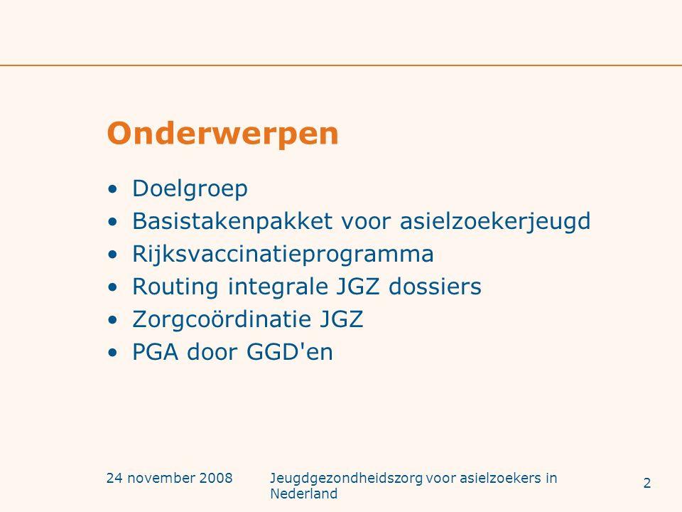 24 november 2008Jeugdgezondheidszorg voor asielzoekers in Nederland Doelgroep Wat zijn asielzoekers Waar wonen asielzoekers.