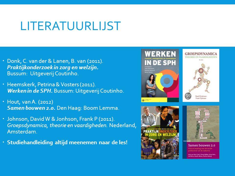 LITERATUURLIJST  Donk, C. van der & Lanen, B. van (2011).
