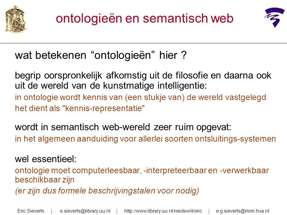 ontologieën en semantisch web wat betekenen ontologieën hier .