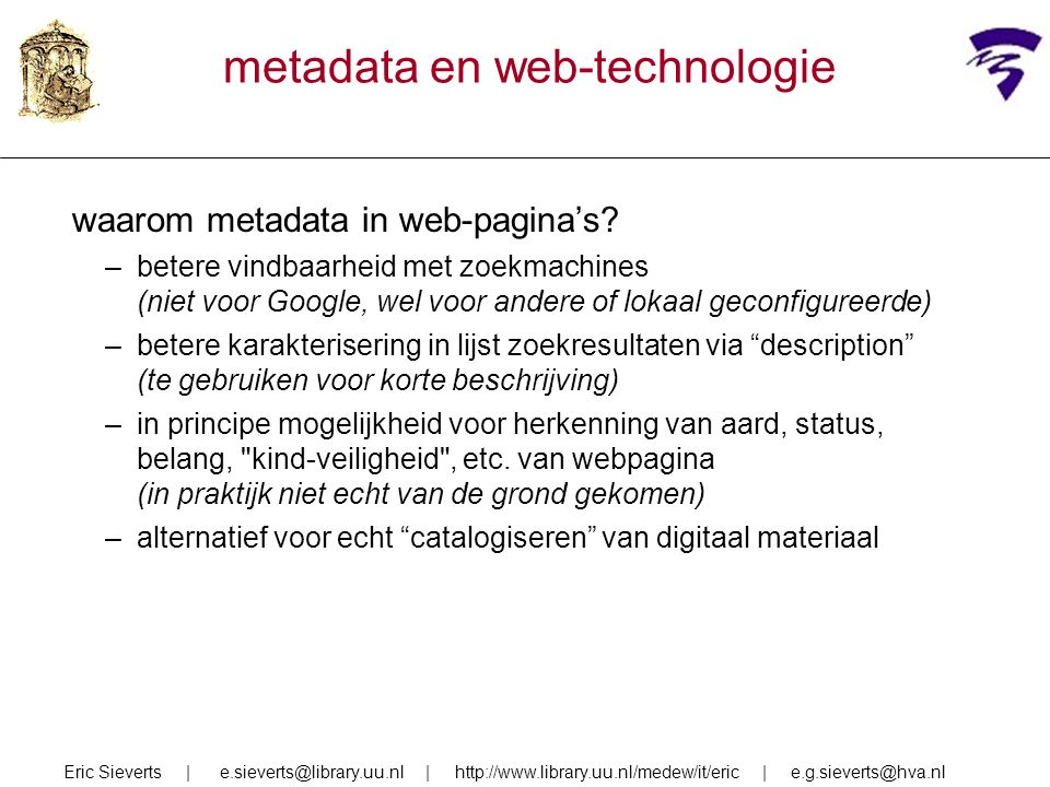 metadata en web-technologie waarom metadata in web-pagina's.