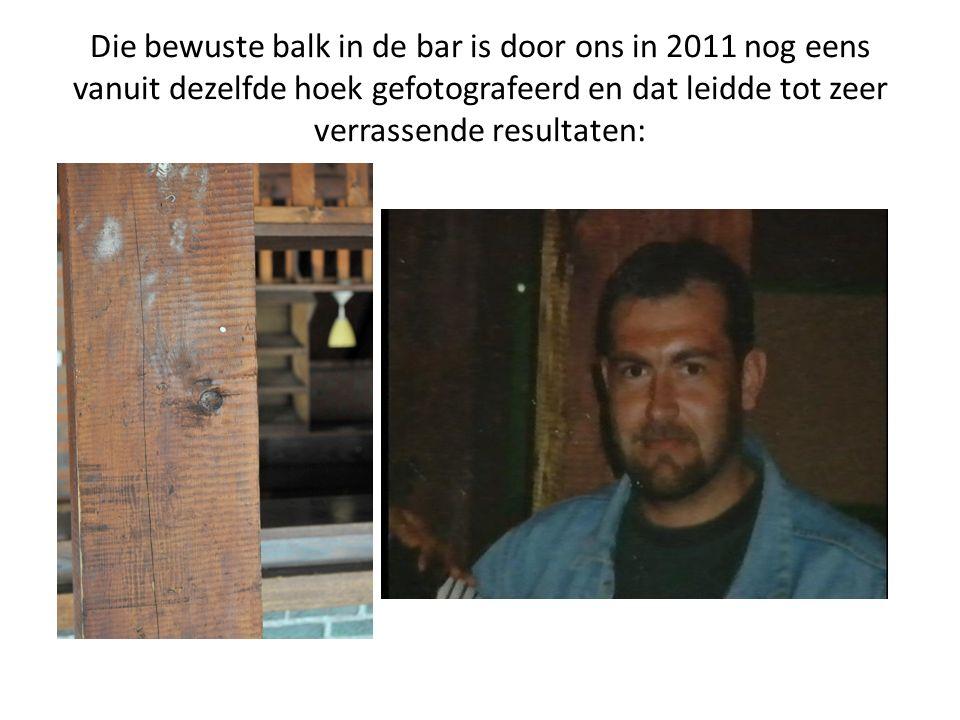 Die bewuste balk in de bar is door ons in 2011 nog eens vanuit dezelfde hoek gefotografeerd en dat leidde tot zeer verrassende resultaten: