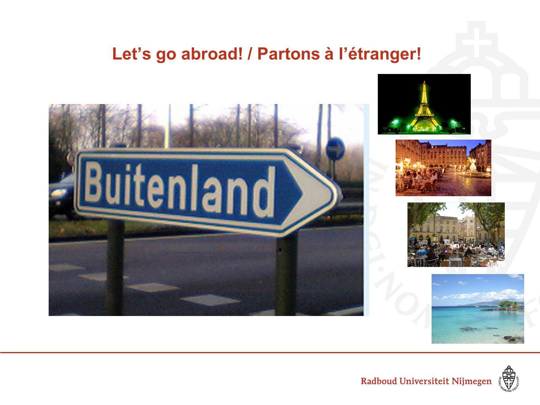 Let's go abroad! / Partons à l'étranger!