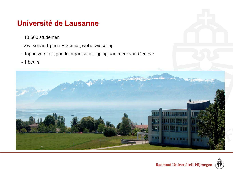 Université de Lausanne - 13,600 studenten - Zwitserland: geen Erasmus, wel uitwisseling - Topuniversiteit, goede organisatie, ligging aan meer van Gen