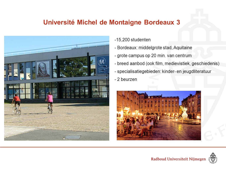 Université Michel de Montaigne Bordeaux 3 -15,200 studenten - Bordeaux: middelgrote stad, Aquitaine - grote campus op 20 min. van centrum - breed aanb