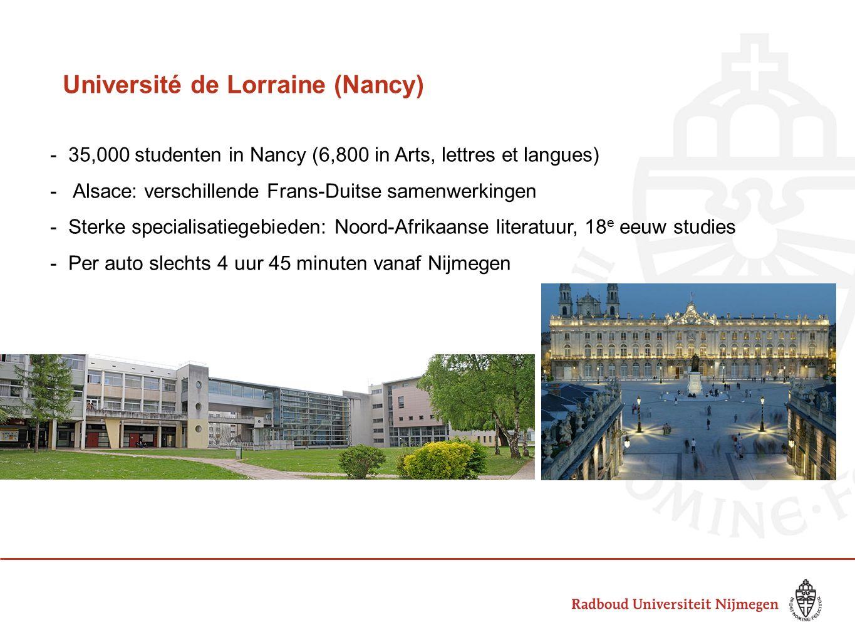 Université de Lorraine (Nancy) - 35,000 studenten in Nancy (6,800 in Arts, lettres et langues) - Alsace: verschillende Frans-Duitse samenwerkingen - S