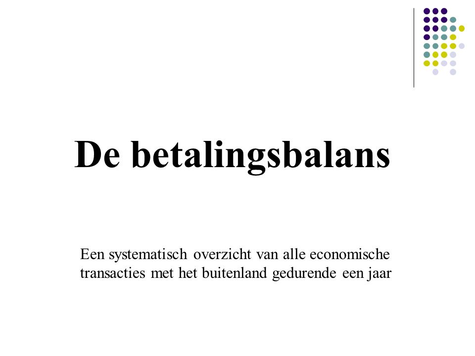 Goederenrekening Dienstenrekening Inkomensrekening Kapitaalrekening Salderingsrekening Waarde van de uitvoer Waarde van aan het buitenland verleende diensten -Ontvangen primaire inkomens -Ontvangen inkomensoverdrachten -Ontvangen kredieten -Buitenlandse investeringen en beleggingen in Nederland Waarde van de invoer Waarde van door het buitenland verleende diensten -Betaalde primaire inkomens -Betaalde inkomensoverdrachten -Verleende kredieten -Nederlandse investeringen en beleggingen in het buitenland Lopende rekening Ontvangsten Uitgaven