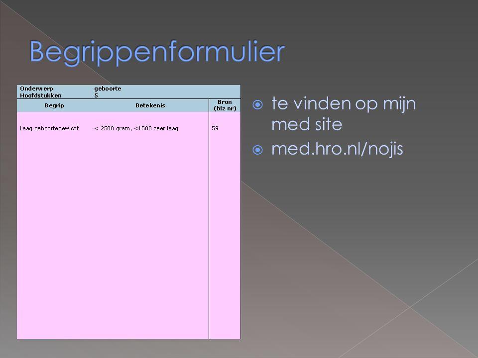 te vinden op mijn med site  med.hro.nl/nojis