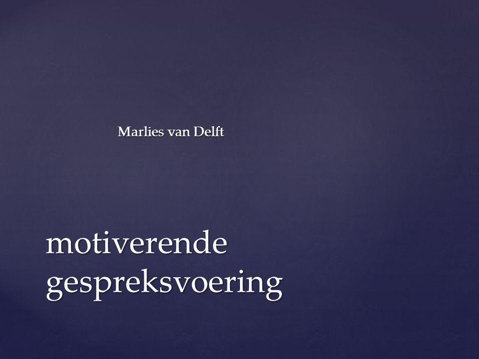 Marlies van Delft motiverende gespreksvoering