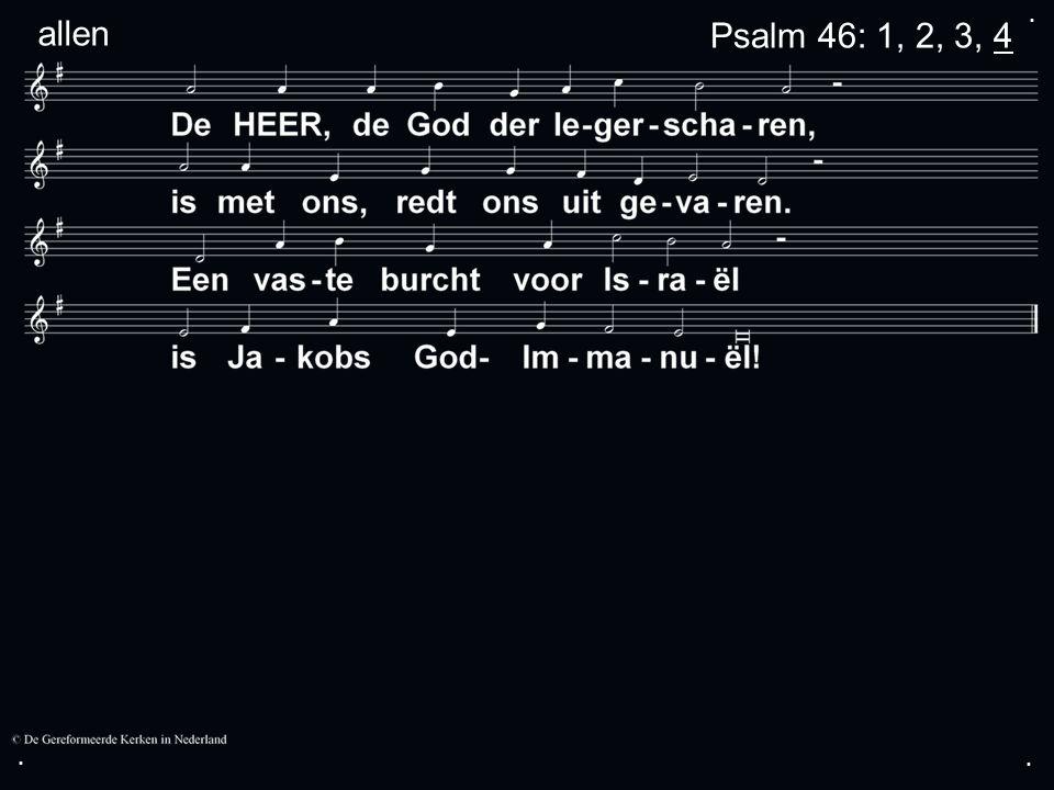 ... allenPsalm 46: 1, 2, 3, 4