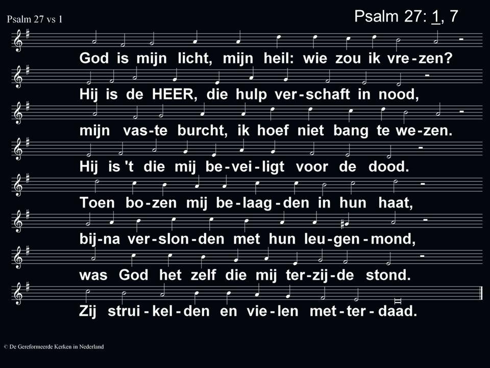 Psalm 27: 1, 7