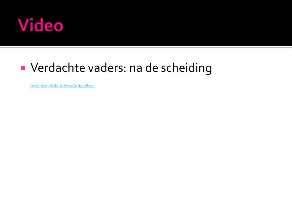  Verdachte vaders: na de scheiding http://teleblik.nl/media/5406721
