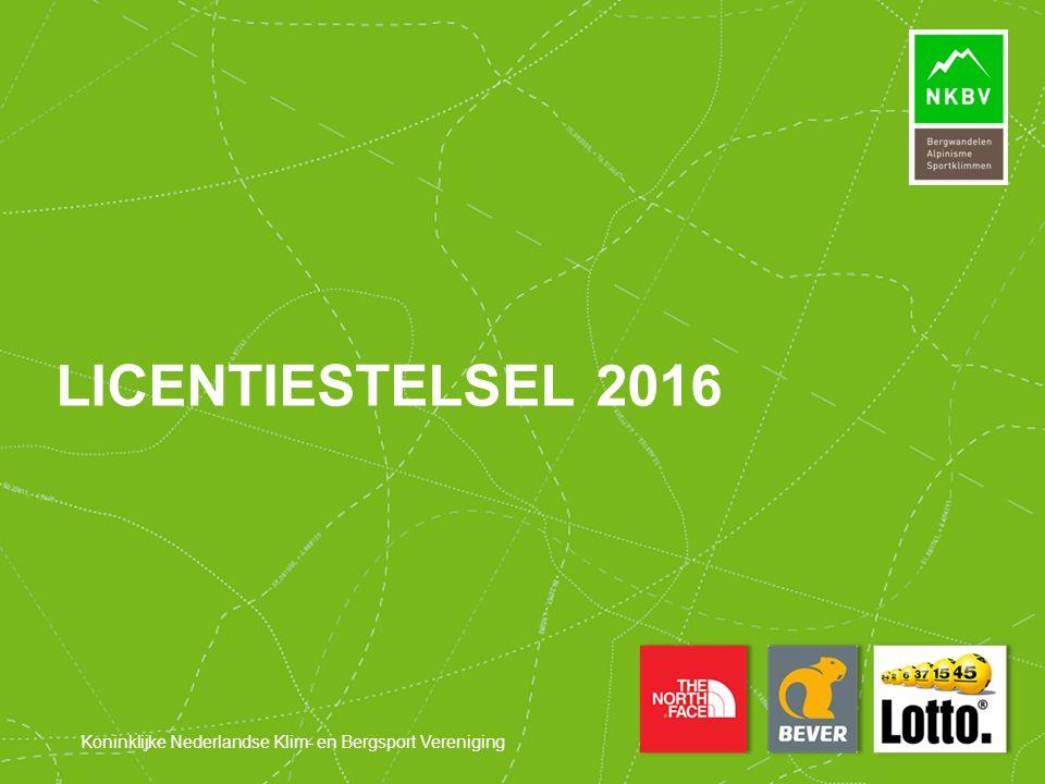 Koninklijke Nederlandse Klim- en Bergsport Vereniging LICENTIESTELSEL 2016