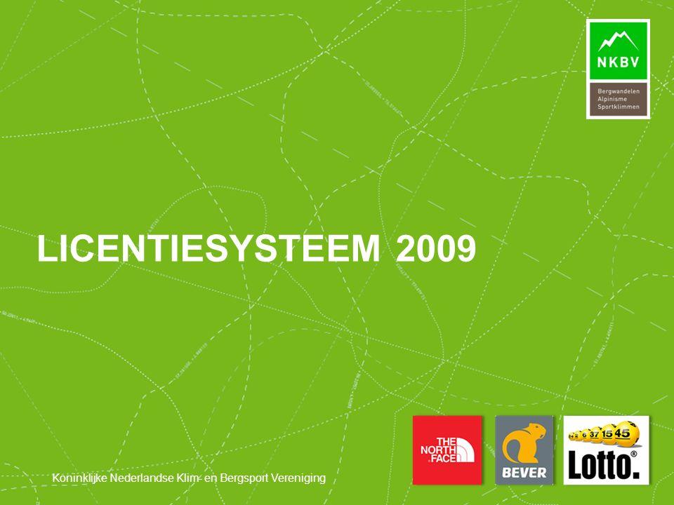 Koninklijke Nederlandse Klim- en Bergsport Vereniging LICENTIESYSTEEM 2009