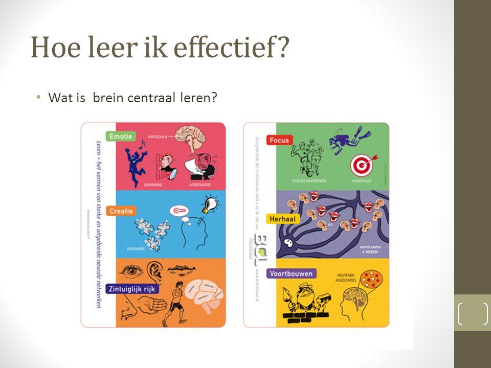 Hoe leer ik effectief Wat is brein centraal leren 7