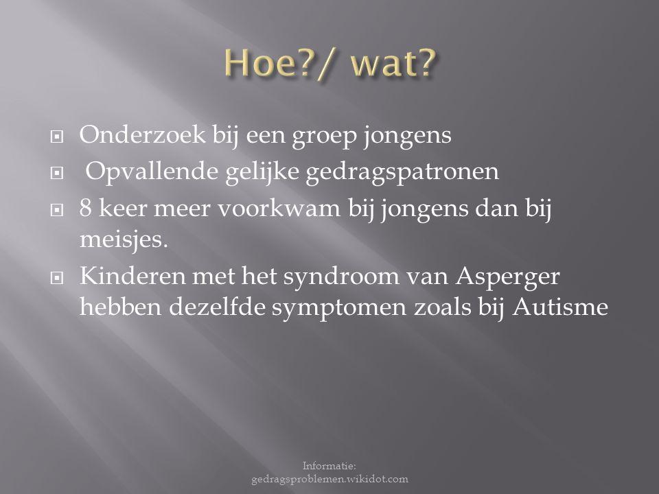  Gelijklopend met Autisme  Extra opvallende kenmerken 1.