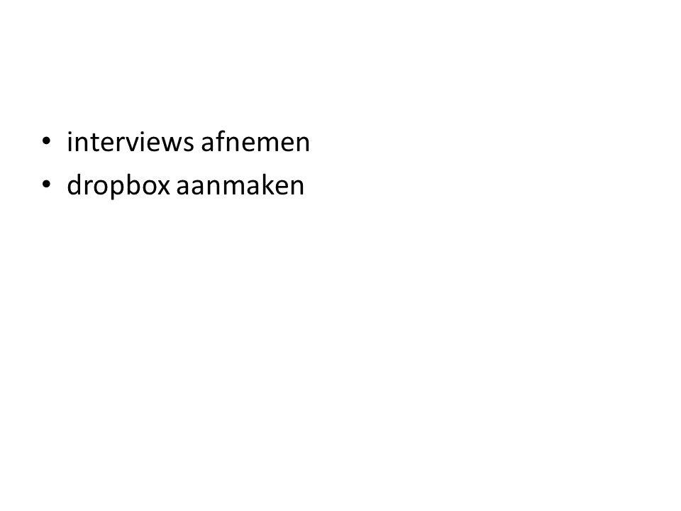interviews afnemen dropbox aanmaken