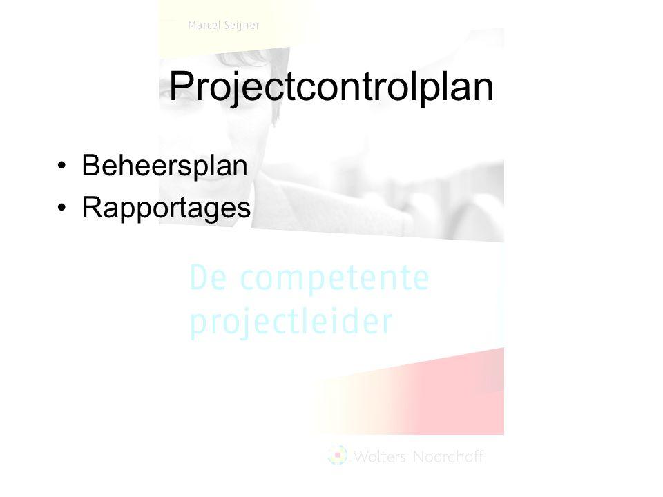 Projectcontrolplan Beheersplan Rapportages