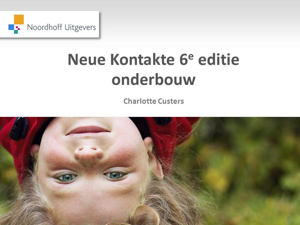 Neue Kontakte 6 e editie onderbouw Charlotte Custers
