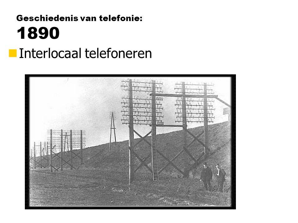 Geschiedenis van telefonie: 1890 nInterlocaal telefoneren