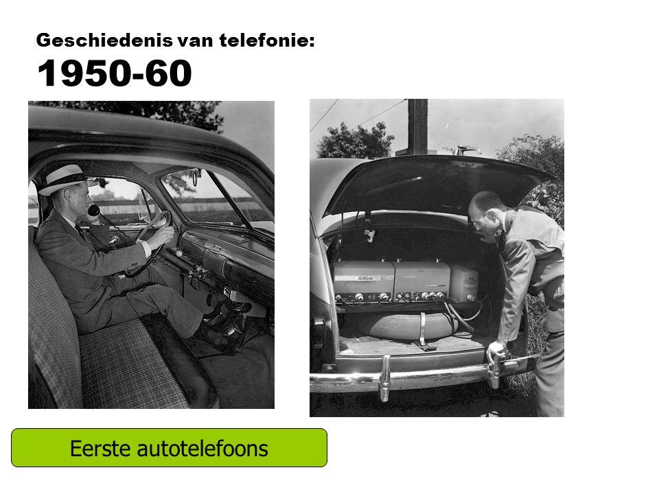 Geschiedenis van telefonie: 1950-60 Eerste autotelefoons
