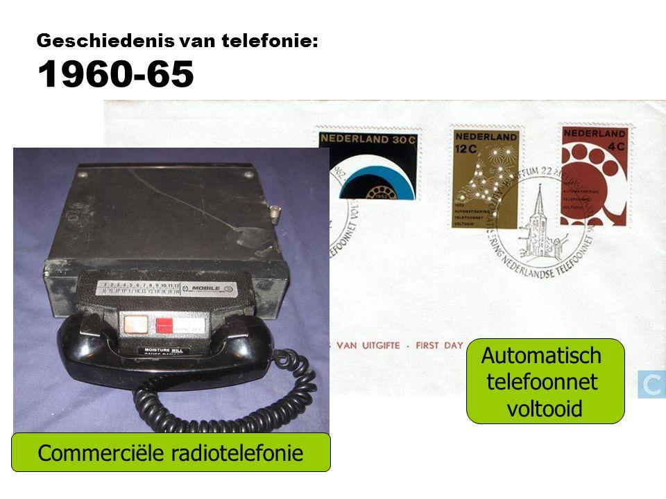 Geschiedenis van telefonie: 1960-65 Automatisch telefoonnet voltooid Commerciële radiotelefonie