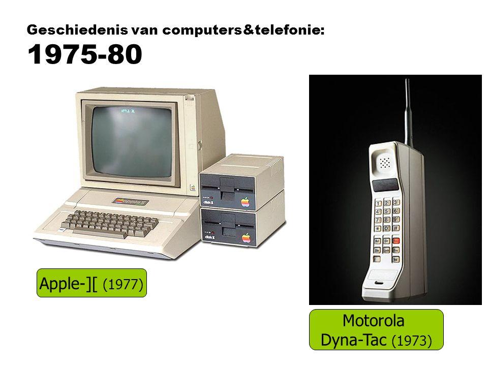 Geschiedenis van computers&telefonie: 1975-80 Apple-][ (1977) Motorola Dyna-Tac (1973)