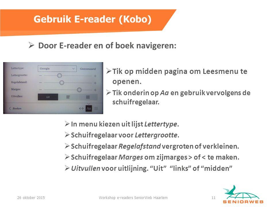  Door E-reader en of boek navigeren:  Tik op midden pagina om Leesmenu te openen.