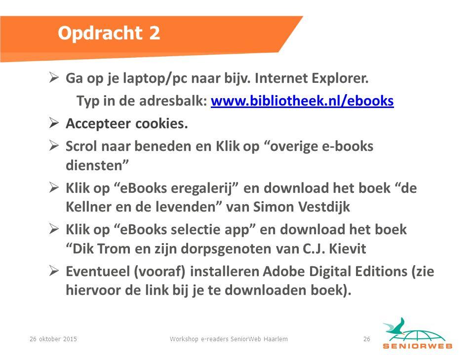  Ga op je laptop/pc naar bijv.Internet Explorer.