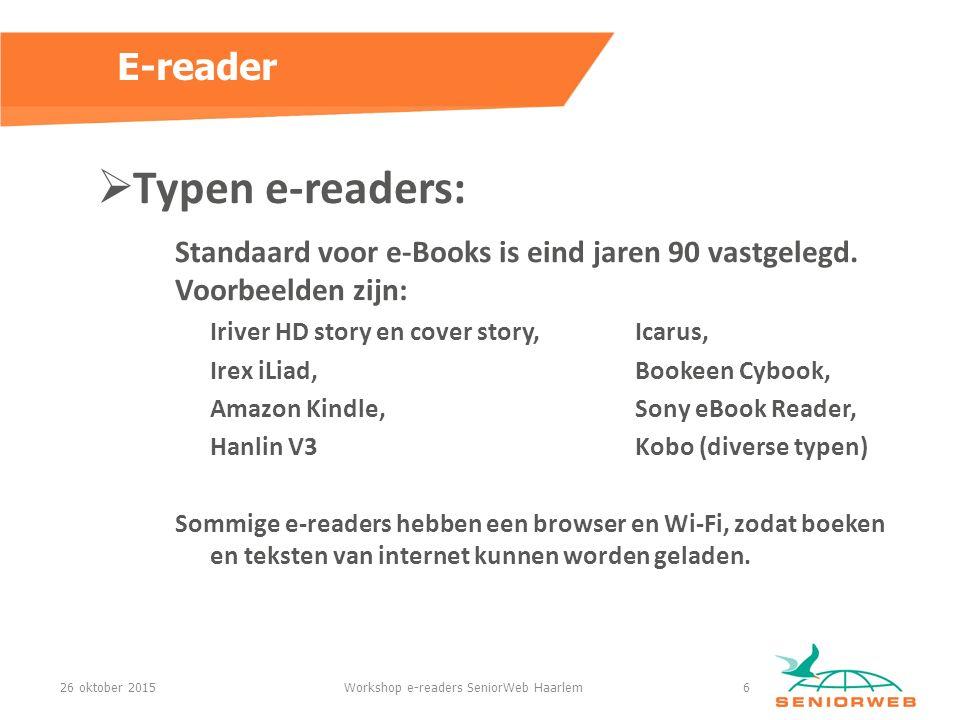 Typen e-readers: Standaard voor e-Books is eind jaren 90 vastgelegd.