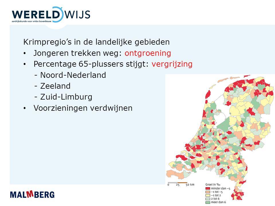 Krimpregio's in de landelijke gebieden Jongeren trekken weg: ontgroening Percentage 65-plussers stijgt: vergrijzing - Noord-Nederland - Zeeland - Zuid