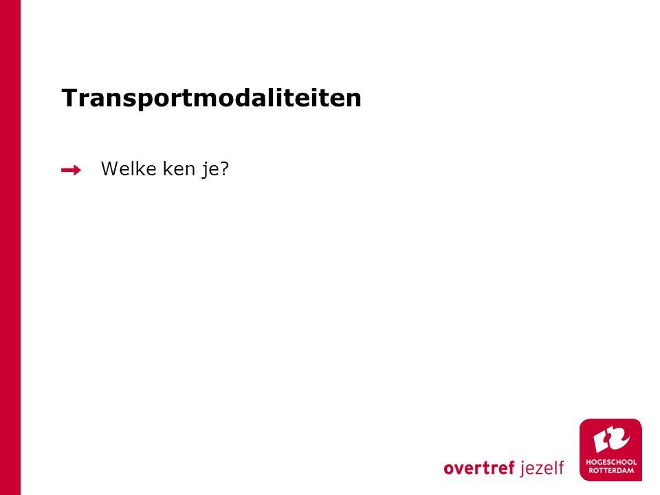 Transportmodaliteiten Welke ken je?