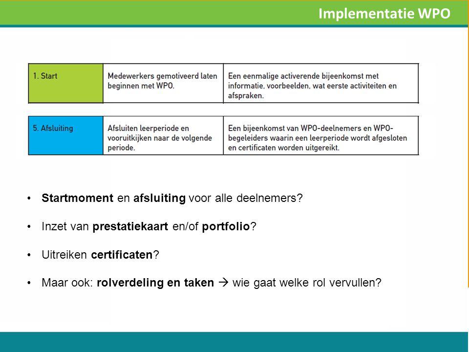 Startmoment en afsluiting voor alle deelnemers. Inzet van prestatiekaart en/of portfolio.