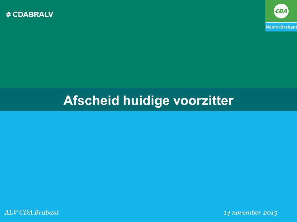 # CDABRALV ALV CDA Brabant 14 november 2015 Afscheid huidige voorzitter