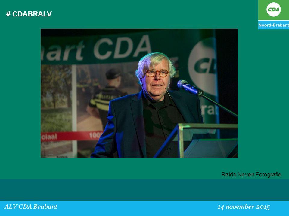 # CDABRALV ALV CDA Brabant30 mei 2015 ALV CDA Brabant 14 november 2015 Raldo Neven Fotografie