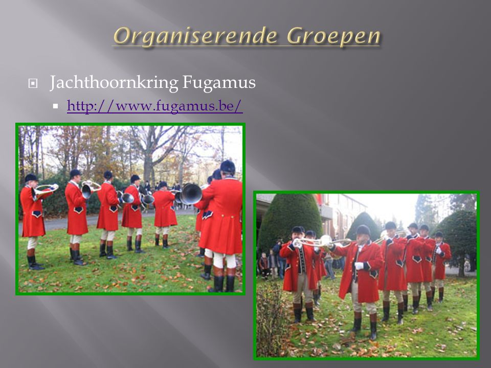  Jachthoornkring Fugamus  http://www.fugamus.be/ http://www.fugamus.be/