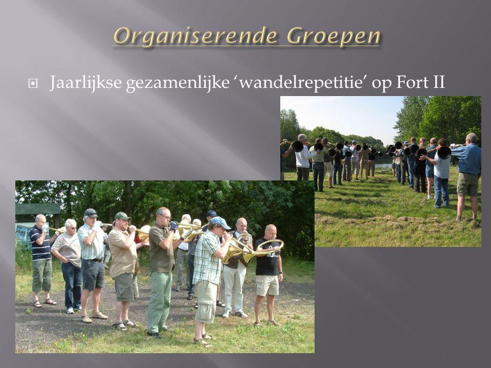  Jaarlijkse gezamenlijke 'wandelrepetitie' op Fort II