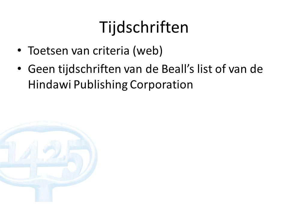 Tijdschriften Toetsen van criteria (web) Geen tijdschriften van de Beall's list of van de Hindawi Publishing Corporation